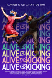Alive and Kicking (2017) showtimes and tickets