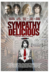 Sympathy for Delicious showtimes and tickets