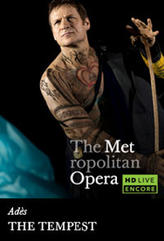 The Metropolitan Opera: The Tempest Encore showtimes and tickets