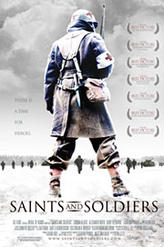 Saints and Soldiers showtimes and tickets