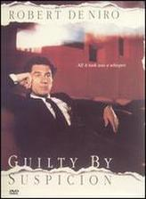 Guilty By Suspicion showtimes and tickets