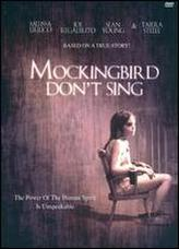 Mockingbird Don't Sing showtimes and tickets