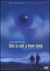 This Is Not a Love Song showtimes and tickets