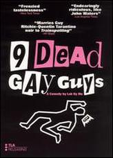 9 Dead Gay Guys showtimes and tickets
