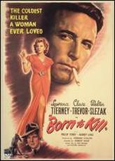 Born to Kill showtimes and tickets