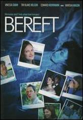 Bereft showtimes and tickets