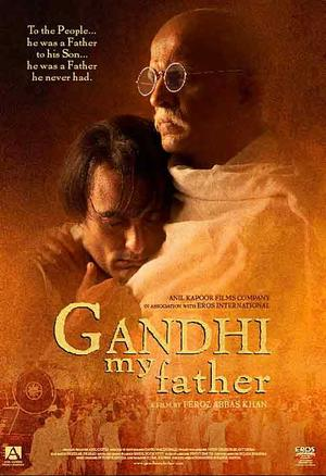 "Poster art for ""Ghandi My Father."""