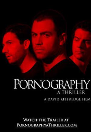 "Poster art for ""Pornography: A Thriller."""