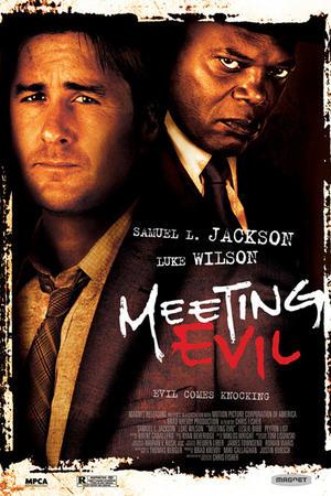 """Poster art for """"Meeting Evil."""""""