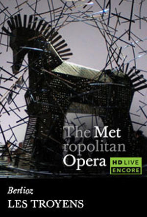 "Poster art for ""The Metropolitan Opera: Les Troyens Encore."""