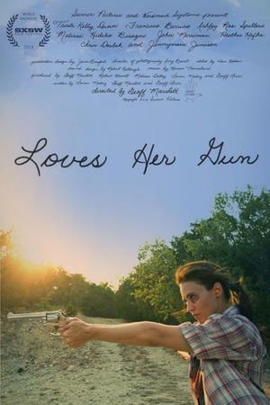 """Poster art for """"Loves Her Gun."""""""