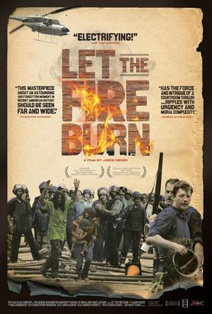 "Poster art for ""Let the Fire Burn."""