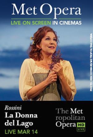 """Poster art for """"The Metropolitan Opera: La Donna del Lago."""""""