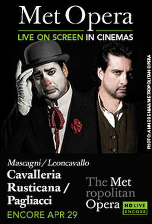 "Poster art for ""The Metropolitan Opera: Cavalleria Rusticana/Paliacci Encore."""