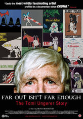 Far Out Isn't Far Enough: The Tomi Ungerer Story showtimes and tickets