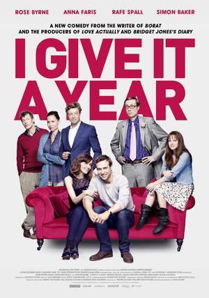 """Poster art for """"I Give It A Year."""""""