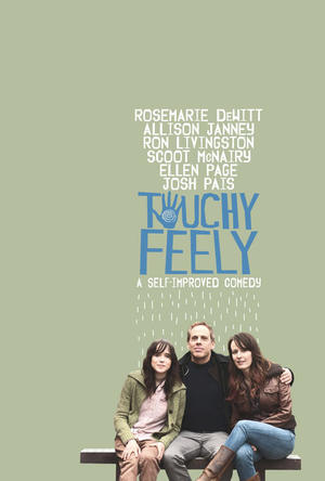 """Poster art for """"Touchy Feely."""""""