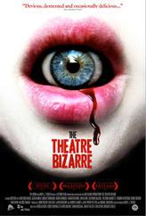 The Theatre Bizarre showtimes and tickets