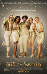 The Single Moms Club showtimes and tickets