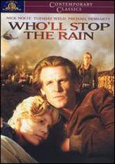 Who'll Stop the Rain? showtimes and tickets