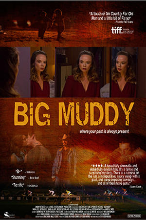 "Poster for ""Big Muddy."""