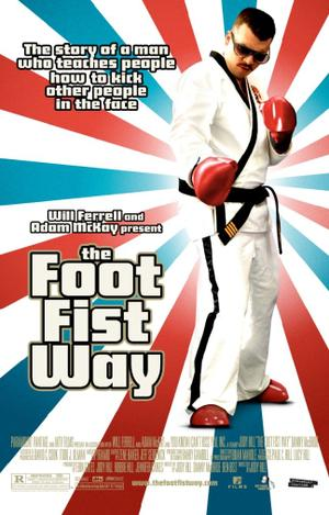 """Poster art for """"The Foot Fist Way."""""""