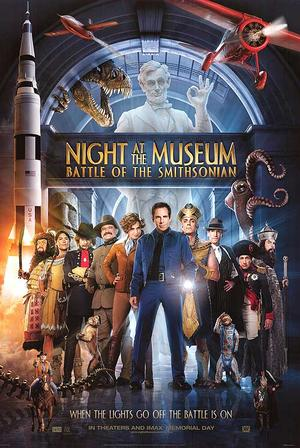 """Poster art for """"Night at the Museum: Battle of the Smithsonian."""""""
