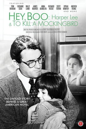 """Poster art for """"Hey, Boo: Harper Lee and To Kill a Mockingbird."""""""