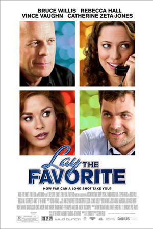 "Poster art for ""Lay the Favorite."""