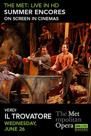 "Poster art for ""Il Trovatore Met Summer Encore."""