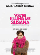 You're Killing Me Susana showtimes and tickets