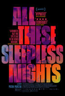 All These Sleepless Nights showtimes and tickets