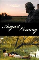 August Evening showtimes and tickets