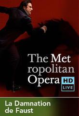 The Metropolitan Opera: La Damnation de Faust Encore showtimes and tickets