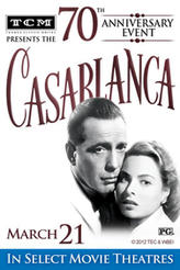 TCM Presents Casablanca 70th Anniversary Event showtimes and tickets