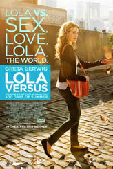Lola Versus showtimes and tickets