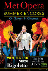 Rigoletto Met Summer Encore  showtimes and tickets
