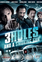 3 Holes and a Smoking Gun showtimes and tickets