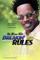 Breakin' All the Rules showtimes and tickets