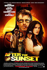 After the Sunset showtimes and tickets
