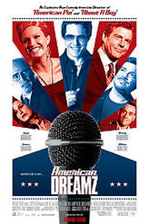American Dreamz showtimes and tickets