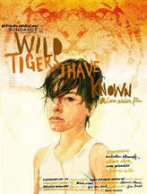 Wild Tigers I Have Known showtimes and tickets