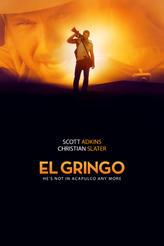 El Gringo showtimes and tickets