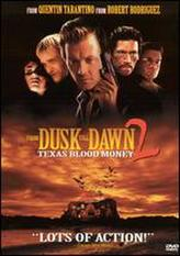From Dusk Till Dawn 2: Texas Blood Money showtimes and tickets