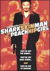 Shark Skin Man and Peach Hip Girl showtimes and tickets