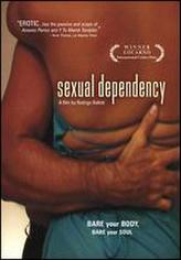 Sexual Dependency showtimes and tickets
