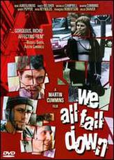 We All Fall Down showtimes and tickets