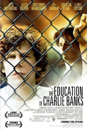 """Poster Art for """"The Education of Charlie Banks."""""""