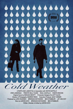 "Poster art for ""Cold Weather"""