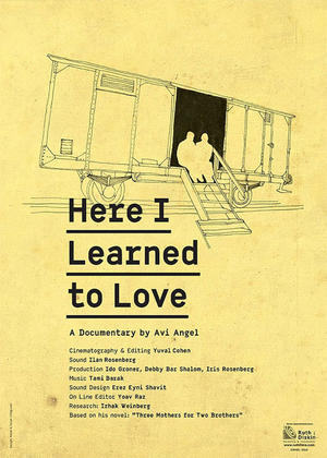"""Poster art for """"Here I Learned How To Love."""""""